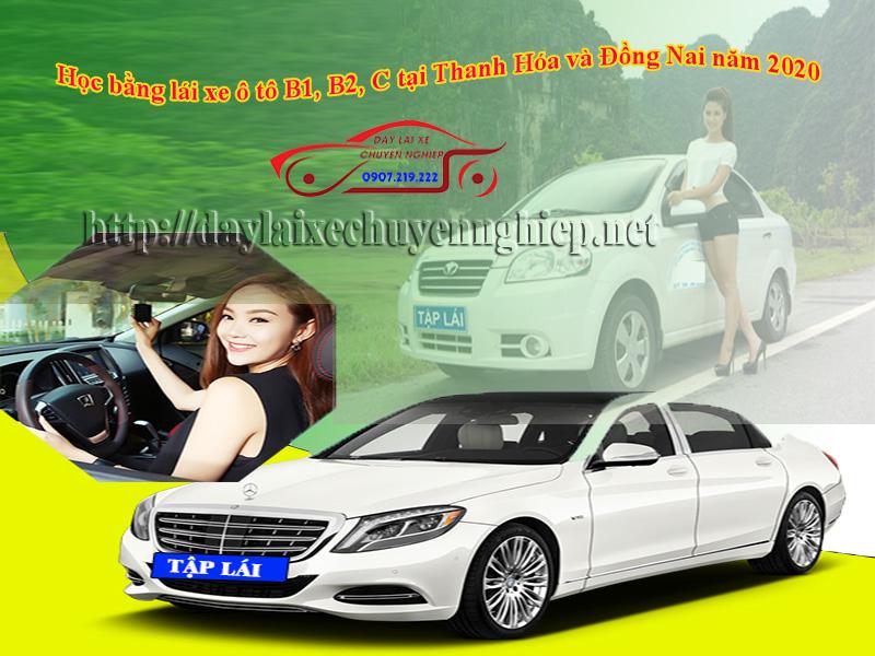Học bằng lái xe ô tô B1, B2, C tại Thanh Hóa và Đồng Nai năm 2020
